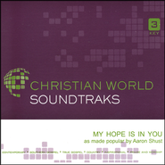My Hope Is In You, Accompaniment CD   -     By: Aaron Shust