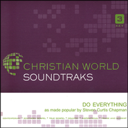 Do Everything, Accompaniment CD   -     By: Steven Curtis Chapman