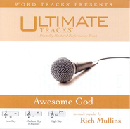 Awesome God - Medium key performance track w/ background vocals  [Music Download] -     By: Rich Mullins
