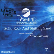 Solid Rock and Shifting Sand, Accompaniment CD   -     By: Mike Bowling