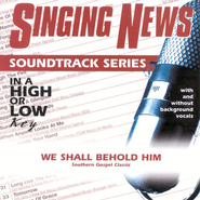 We Shall Behold Him, Accompaniment CD   -