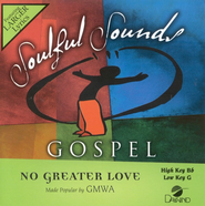 No Greater Love, Accompaniment CD   -     By: GMWA