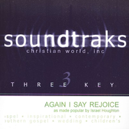 Again I Say Rejoice, Accompaniment CD   -     By: Israel Houghton