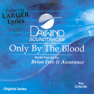 Only By The Blood, Accompaniment CD   -     By: Brian Free & Assurance