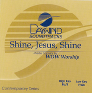 Shine, Jesus, Shine, Accompaniment CD   -     By: WOW Worship