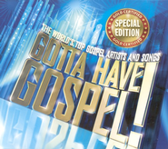 Gotta Have Gospel! Special Edition CD   -
