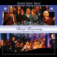 Best of Homecoming, Volume 2 CD   -     By: Bill Gaither, Gloria Gaither, Homecoming Friends