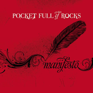 Manifesto  [Music Download] -     By: Pocket Full Of Rocks
