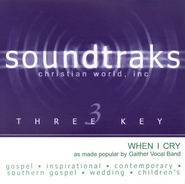 When I Cry, Accompaniment CD   -     By: The Gaithers
