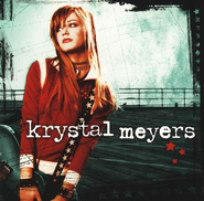 Krystal Meyers CD   -     By: Krystal Meyers