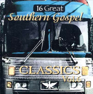 16 Great Southern Gospel Classics, Volume 6 CD   -