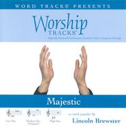 Worship Tracks - Majestic - as made popular by Lincoln Brewster [Performance Track]  [Music Download] -