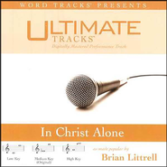 In Christ Alone - High key performance track w/ background vocals  [Music Download] -     By: Brian Littrell