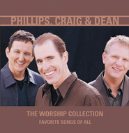 The Worship Collection: Favorite Songs Of All CD   -     By: Phillips Craig & Dean