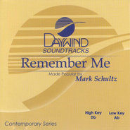 Remember Me, Accompaniment CD   -     By: Mark Schultz