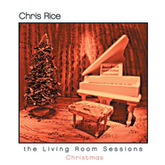 The Living Room Sessions - Christmas  [Music Download] -     By: Chris Rice