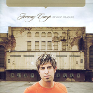 Beyond Measure CD   -              By: Jeremy Camp