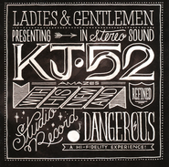 Dangerous, CD   -              By: KJ-52