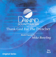 Thank God For The Preacher, Accompaniment CD   -     By: Mike Bowling