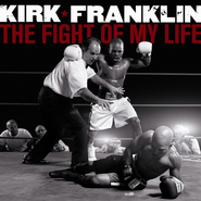 The Fight of My Life CD   -     By: Kirk Franklin