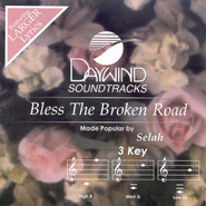 Bless The Broken Road, Accompaniment CD   -     By: Selah