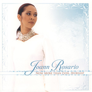 Now More Than Ever...Worship CD   -     By: Joann Rosario