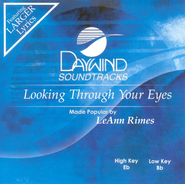 Looking Through Your Eyes, Accompaniment CD   -              By: LeAnn Rimes
