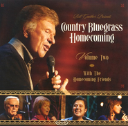 Country Bluegrass Homecoming Volume 2 CD  -     By: Bill Gaither, Gloria Gaither, Homecoming Friends