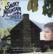 Smoky Mountain Homeplace, Compact Disc [CD]   -     By: Craig Duncan
