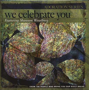 We Celebrate You CD  -              By: Shannon Wexelberg