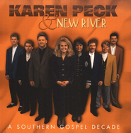 A Southern Gospel Decade CD   -     By: Karen Peck & New River