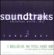 I Believe In You And Me, Accompaniment CD   -     By: Whitney Houston