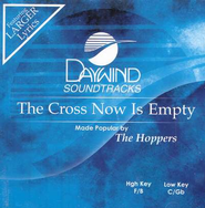 The Cross Now Is Empty, Accompaniment CD   -     By: The Hoppers