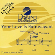 Your Love Is Extravagant, Accompaniment CD   -     By: Casting Crowns