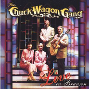 Live in Branson, Compact Disc [CD]   -     By: The Chuck Wagon Gang