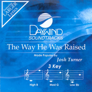 The Way He Was Raised, Accompaniment CD   -     By: Josh Turner