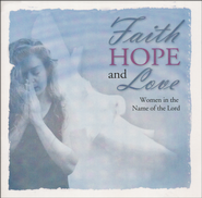 Faith, Hope, and Love   -