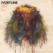 There Came A Lion CD   -     By: Ivoryline
