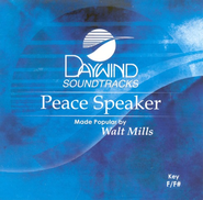 Peace Speaker, Accompaniment CD   -     By: Walt Mills