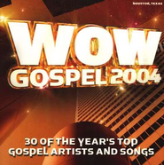 WOW Gospel 2004, Compact Disc [CD]   -