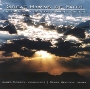 Great Hymns of Faith CD   -     By: University of Texas Chamber Singers