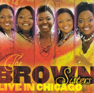 Live In Chicago CD   -     By: The Brown Sisters