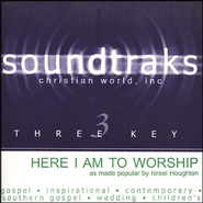 Here I Am To Worship, Accompaniment CD   -              By: Israel Houghton