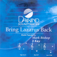 Bring Lazarus Back, Accompaniment CD   -     By: Mark Bishop