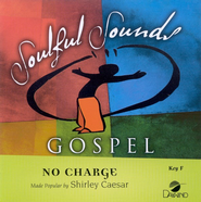 No Charge, Accompaniment CD   -              By: Shirley Ceasar