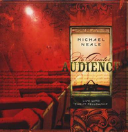 No Greater Audience CD   -     By: Michael Neale