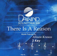 There Is A Reason, Accompaniment CD   -              By: Alison Krauss
