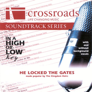 He Locked The Gates, Accompaniment CD   -     By: The Kingdom Heirs