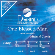 One Blessed Man, Accompaniment CD   -     By: Michael Combs