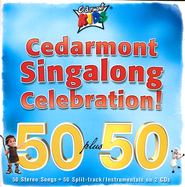 Cedarmont Singalong Celebration! 2 CDs   -     By: Cedarmont Kids